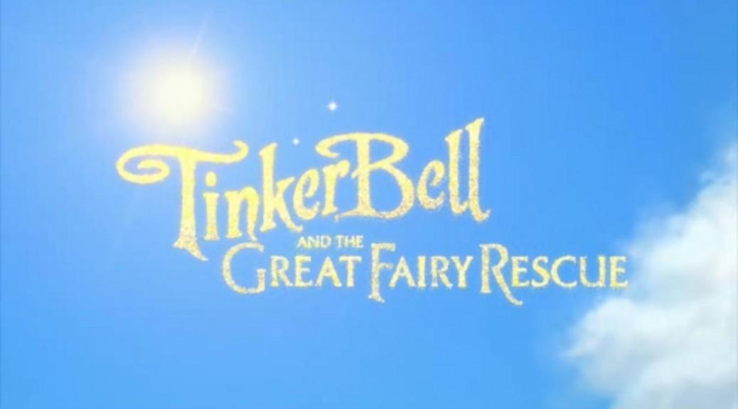 TinkerBellAndTheGreatFairyRescue