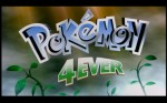 Pokemon 4Ever