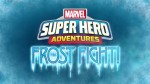 MarvelSuperHeroAdventuresFrostFight