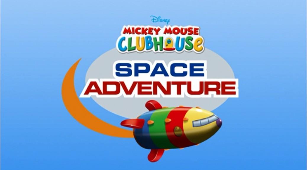 MickeyMouseClubhouseSpaceAdventure (Custom)